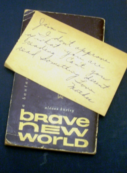 "A disapproving hand-written note found in a used copy of Aldous Huxley's ""Brave New World"""